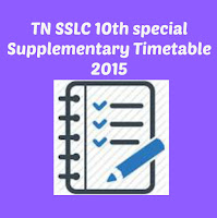 TN SSLC 10th special Supplementary Timetable 2015 Exam Dates