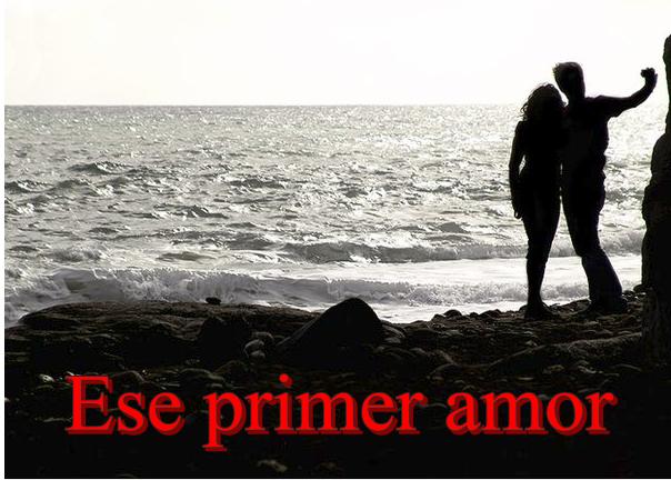 el primer amor