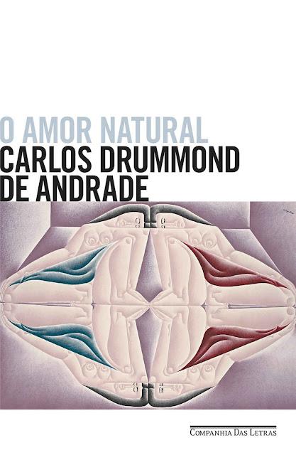 O amor natural - Carlos Drummond de Andrade