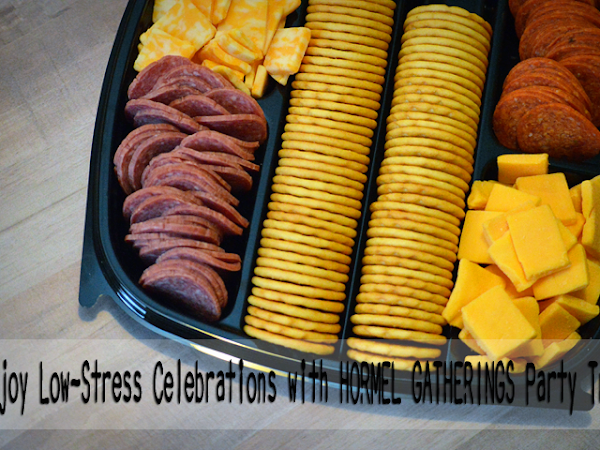 Enjoy Low-Stress Celebrations with HORMEL GATHERINGS® Party Trays {A Review + Giveaway} #hormelgatherings