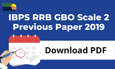 IBPS RRB GBO Scale 2 Previous Paper 2019 PDF