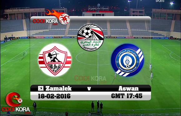 مشاهدة مباراة الزمالك وأسوان اليوم 18-2-2016 في الدوري المصري