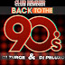 BACK TO THE 90s BY ZURGEMIX & DJ PELUXO