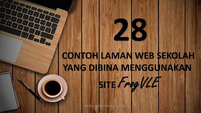 28 Contoh Laman Web Sekolah yang dibina Menggunakan Site FrogVLE