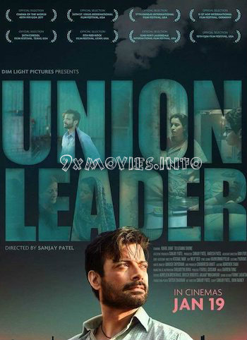 Union Leader 2017 Hindi 720p HDTV 850mb