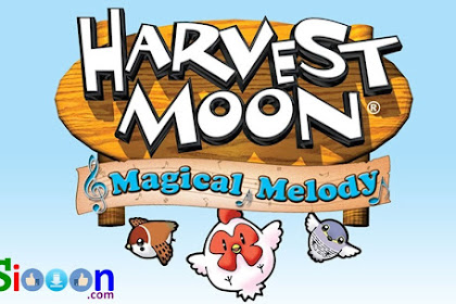 How to Free Download Game Harvestmoon Magical Melody for PC Laptop