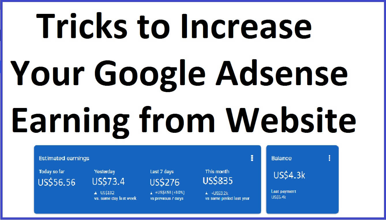 Tricks to Increase AdSense Earning,Google Adsense earning increase,increase adsense ctr,increase adsense earning