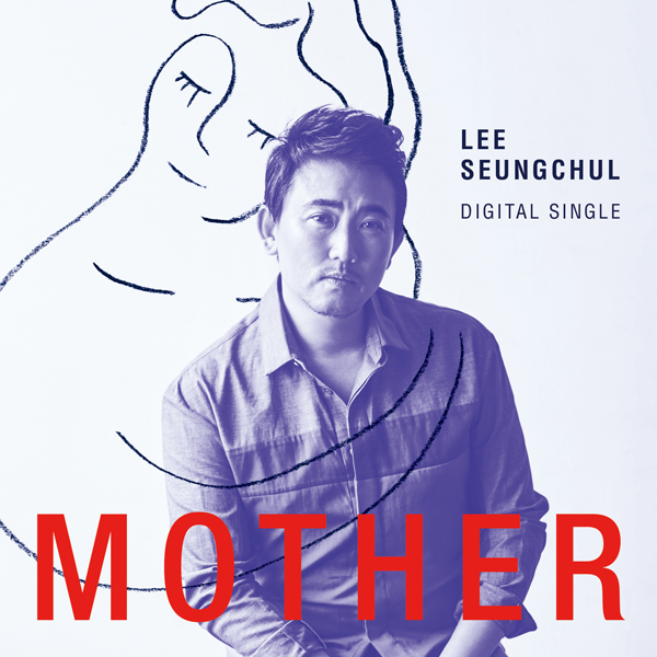 [Single] Lee Seung Chul – Mother