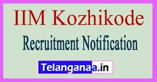 IIM Kozhikode Recruitment Notification 2017