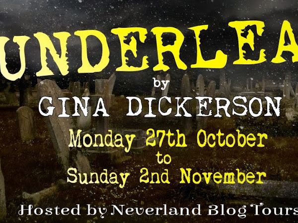 BLOG TOUR - Underleaf by Gina Dickerson