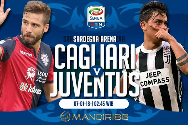Prediksi Bola : Cagliari vs Juventus , Minggu 07 January 2018 Pukul 02.45 WIB