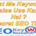 Post Me Keywords Kaise Use Karte Hai ? Secret SEO Tips