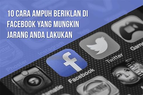 10-cara-beriklan-di-Facebook-yang-jarang-anda-lakukan