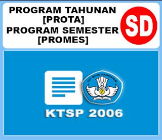 Prota dan Promes SD Kelas 1, 2, 3, 4, 5 dan 6 KTSP Semester 1 dan 2