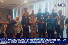 Video - Wali Kota dan DPRD Kota Pontianak Ikutan Bermain Tik Tok