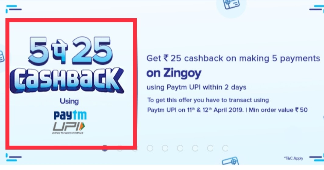 Paytm Offer - 5Pe25 Paytm Upi Offer On Zingoy