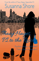 Tracy Hayes, P.I. to the Rescue by Susanna Shore