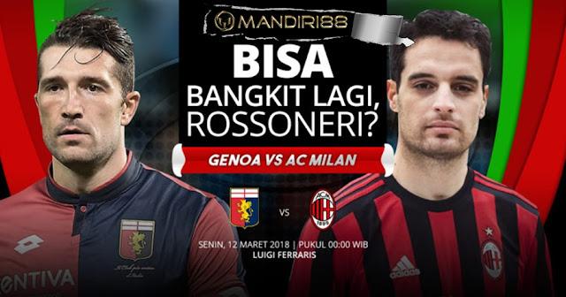Prediksi Genoa Vs AC Milan, Senin 12 Maret 2018 Pukul 00.00 WIB
