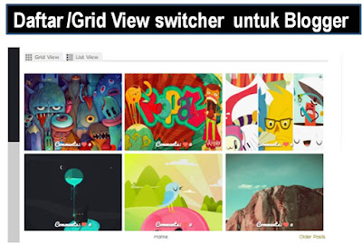 List/grid switcher for blogger awesome dan wonderful