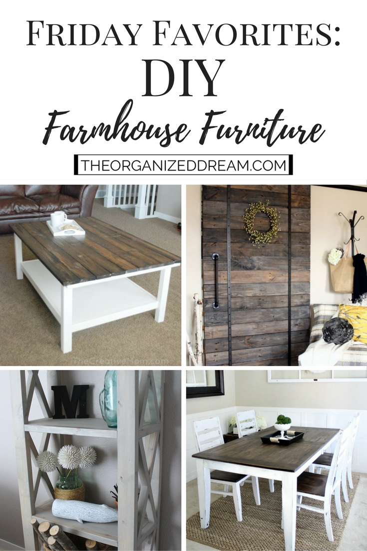Friday Favorites: DIY Farmhouse Furniture