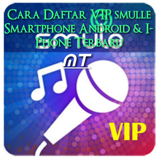 Daftar VIP Smulle Smartphone Android dan I-Phone