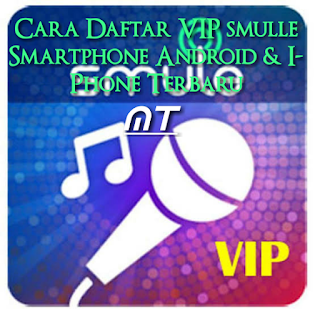 Daftar VIP Smulle Smartphone Android dan I-Phone