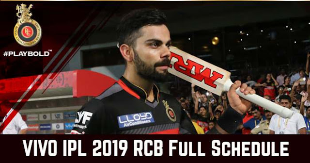 VIVO IPL 2019 Royal Challengers Bangalore (RCB) Full Schedule