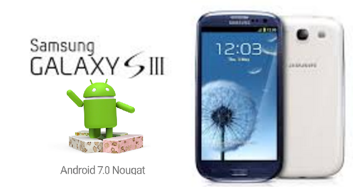 How To Update Galaxy S3 To Android Nougat 7.0