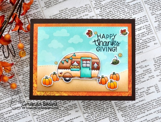 Happy Thanksgiving Camper Card by Amanda Bodine | Cozy Campers and Newton's Thanksgiving Stamp Sets by Newton's Nook Designs #newtonsnook #handmade