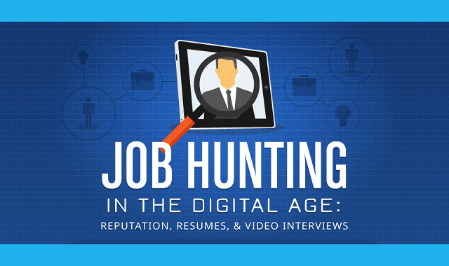 Job Hunting In the Digital Age: Reputation, Resumes & Video Interviews