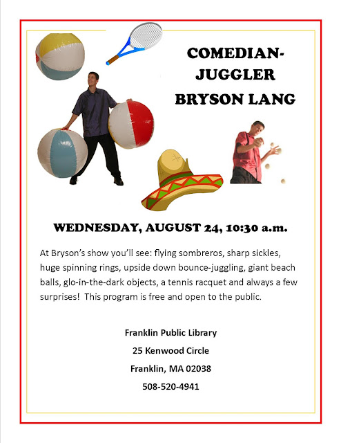 Comedian - Juggler Bryson Lang will entertain at the Library Weds Aug 24, 10:30 AM