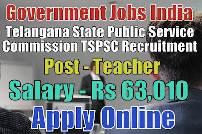 Telangana State Public Service Commission TSPSC Recruitment 2017