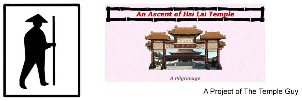 The Ascent of Hsi Lai Temple