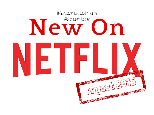New family friendly shows streaming on @Netflix in August 2015 #streamteam