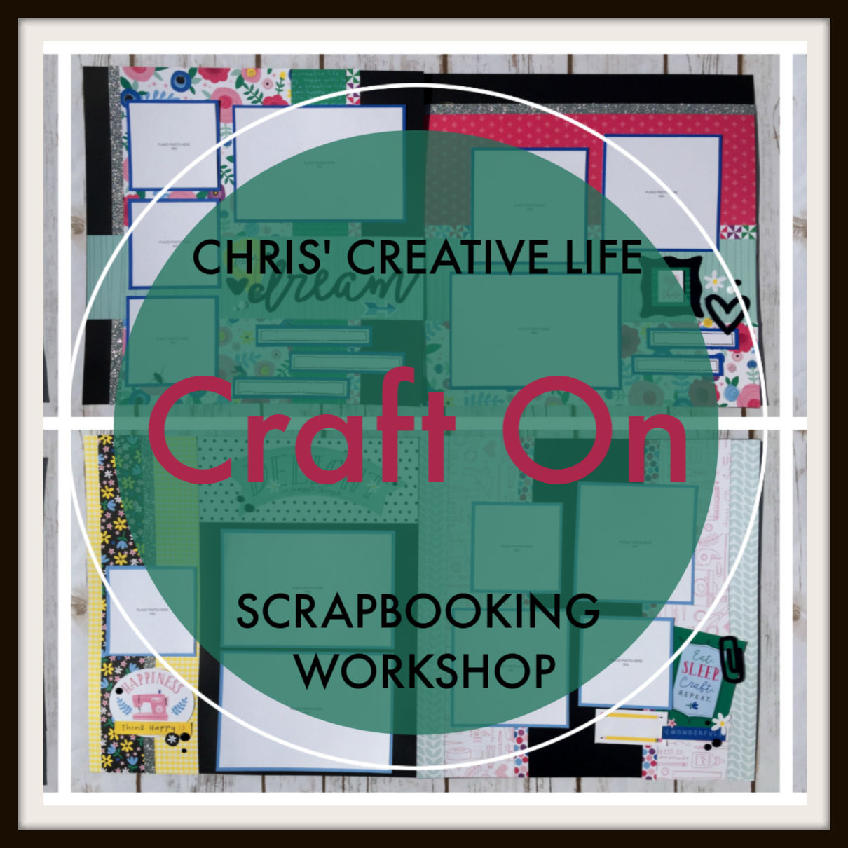 Craft On Scrapbooking Workshop