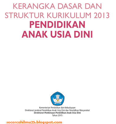 download Dokumen Kerangka Dasar dan Struktur Kurikulum 2013 PAUD