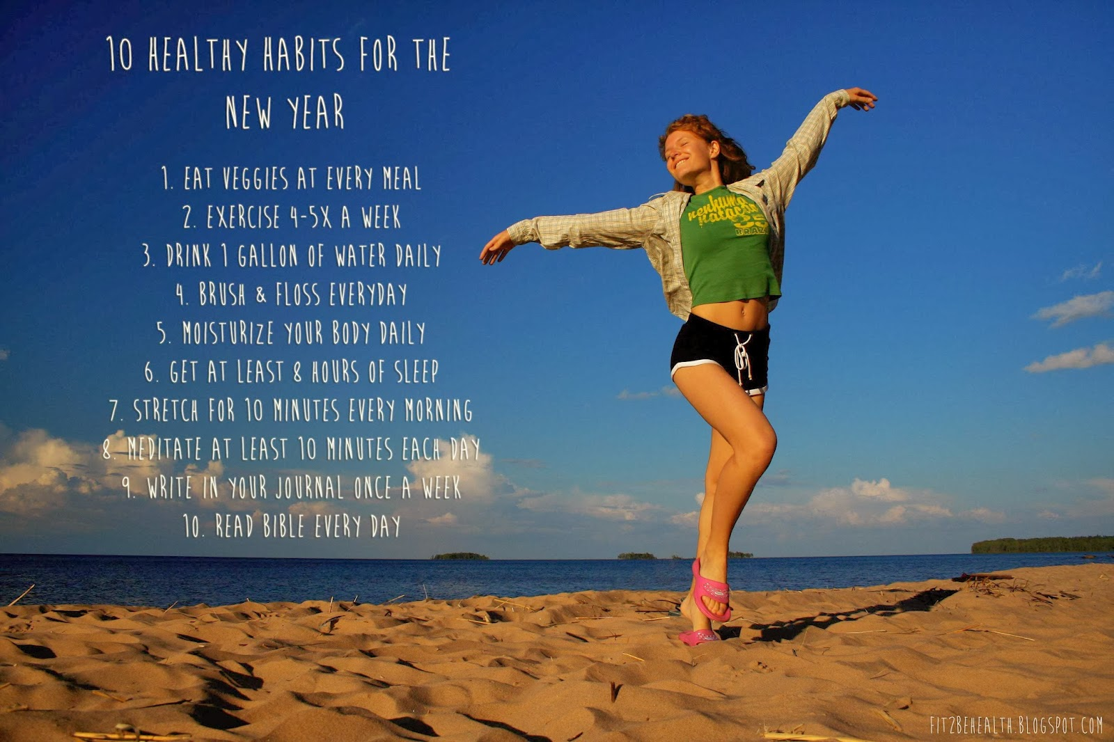 Fit 2 Be 10 Healthy Habits For The New Year