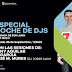 ESPECIAL NOCHE DE DJS EN VALENCIA DE DON JUAN (LEÓN)
