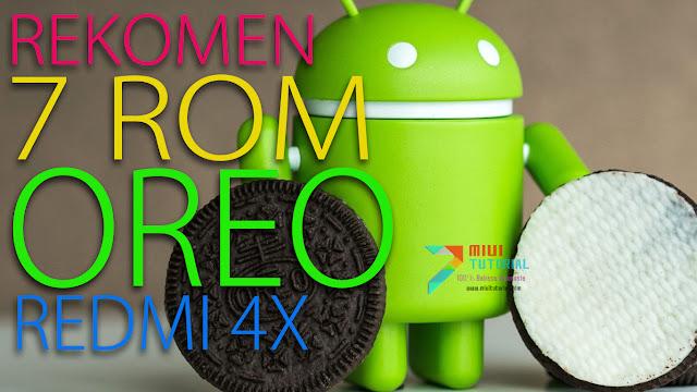 7 Rekomendasi Rom Android OREO untuk Xiaomi Redmi 4X Santoni: Mana yang Kamu Suka? Plus Cara Pasangnya