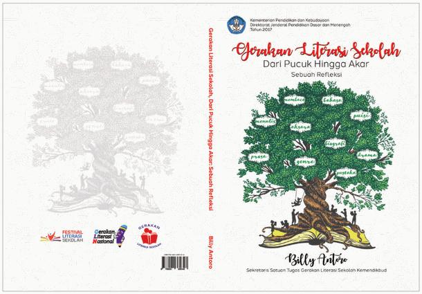 Buku Gerakan Literasi Sekolah (Dari Pucuk Hingga Akar Sebuah Refleksi)