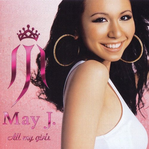 May J. - All my girls [FLAC   MP3 320 / CD]