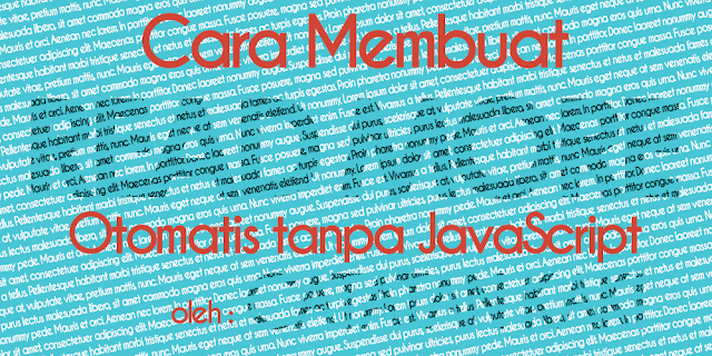 Mengatur Posting Blogger Auto Read More Tanpa JavaScript