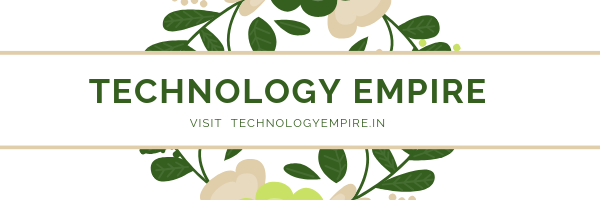 Technology Empire-All about technology, earn money, tech news and more