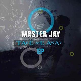 Master Jay - Take Me Away (Saka Mix)