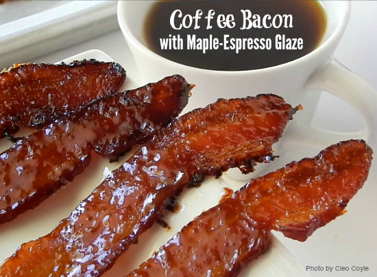 How to Make Perfect Coffee Bacon with Maple-Espresso Glaze by Cleo ...