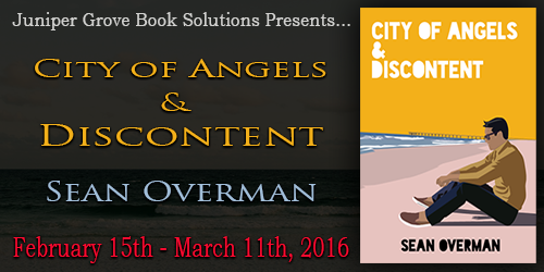 Book Tour: City of Angels & Discontent by Sean Overman