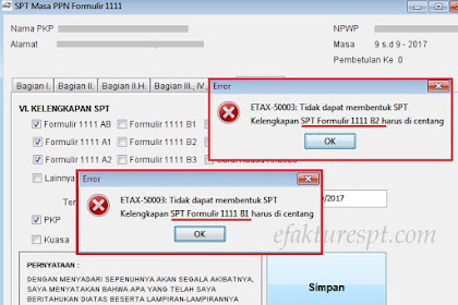 Buat SPT Masa PPN Muncul Error ETAX-50003 : Tidak Dapat Membentuk SPT, Kelengkapan SPT Formulir Harus Dicentang