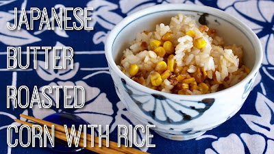 Japanese Butter Roasted Corn with Rice