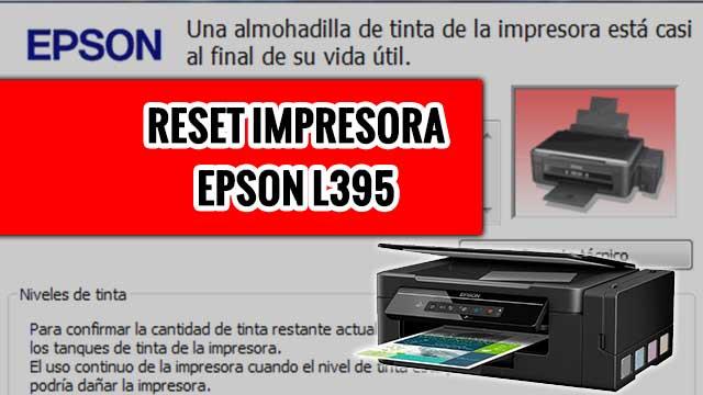 resetear almohadillas de la impresora EPSON L395