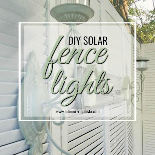 How To Make Easy DIY Solar Fence Lights